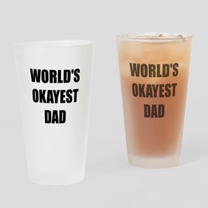 Worlds Okayest Dad Drinking Glass