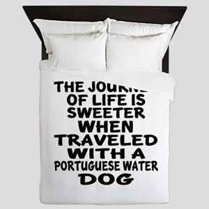 Traveled With Portuguese water Dog Des Queen Duvet