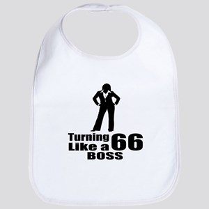 Turning 66 Like A Boss Birthday Cotton Baby Bib