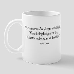 Dissent and Disloyalty Mug