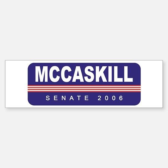 Support Thomas McCaskill Bumper Bumper Bumper Sticker