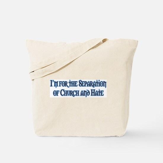 Church and Hate Tote Bag