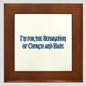 Church and Hate Framed Tile