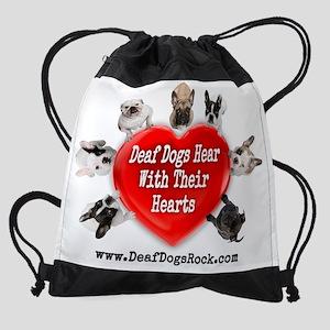 Deaf Dogs Hear With Their Hearts -  Drawstring Bag