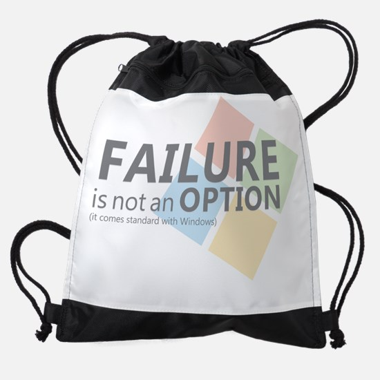 Failure is not an Option (It comes  Drawstring Bag