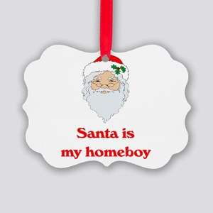 santa is my homeboy Picture Ornament