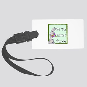 be my easter bunny Large Luggage Tag