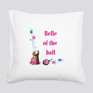 belle of the ball Square Canvas Pillow