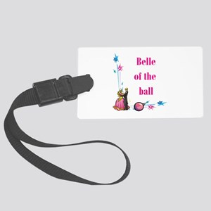 belle of the ball Large Luggage Tag