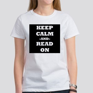 Keep Calm And Read On (Black) T-Shirt