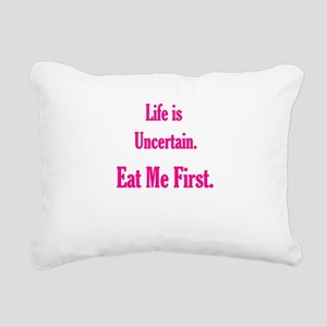 eat me first Rectangular Canvas Pillow