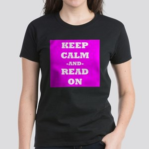 Keep Calm And Read On (Pink) T-Shirt