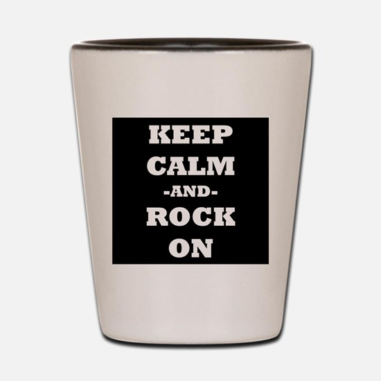 Keep Calm And Rock On (Black) Shot Glass