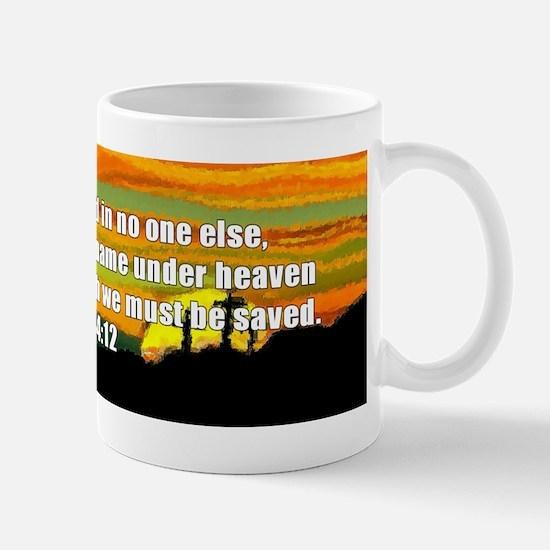 Acts 4:12 Mug