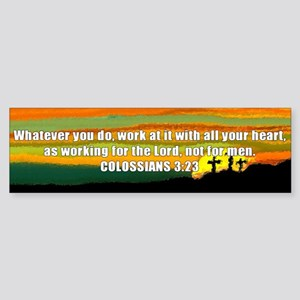 Colossians 3:23 Bumper Sticker