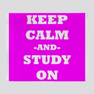 Keep Calm And Study On (Pink) Throw Blanket