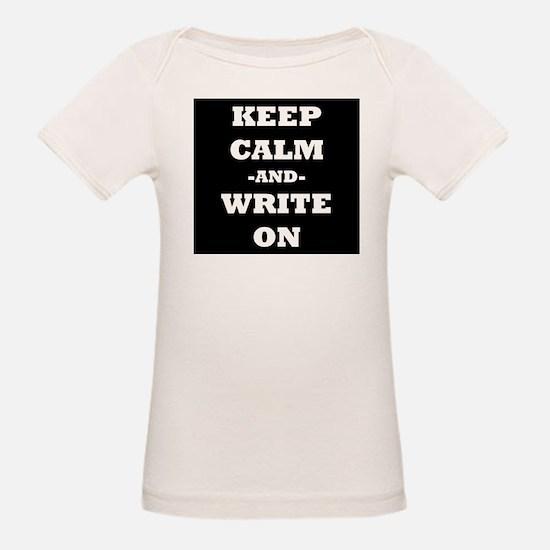 Keep Calm And Write On (Black) T-Shirt