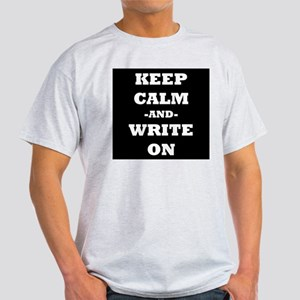 Keep Calm And Write On (Black) T-Shirt