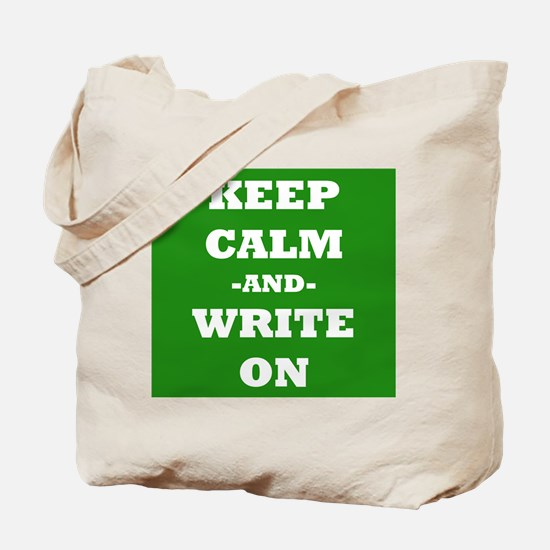 Keep Calm And Write On (Green) Tote Bag