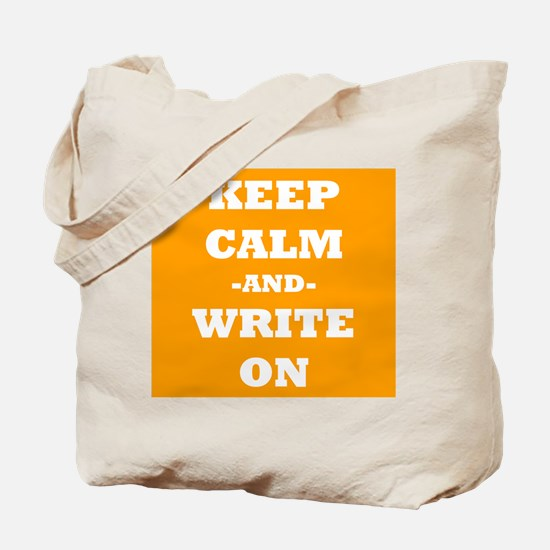 Keep Calm And Write On (Orange) Tote Bag