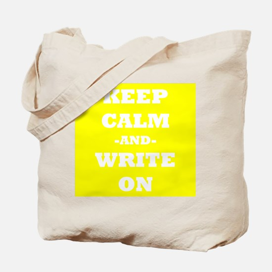Keep Calm And Write On (Yellow) Tote Bag