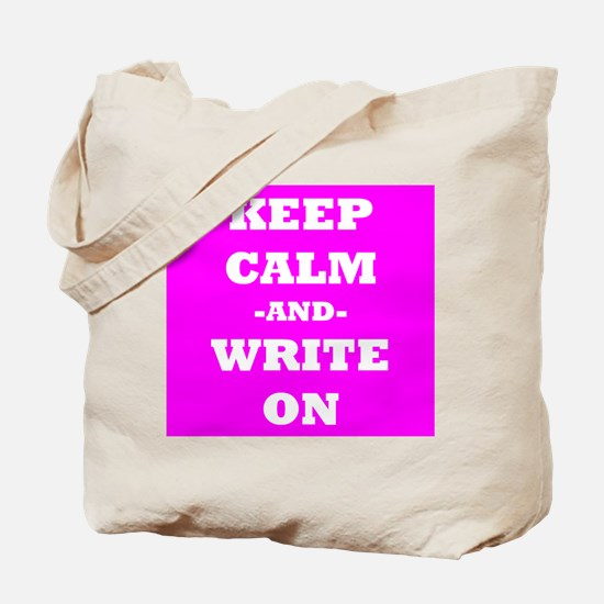 Keep Calm And Write On (Pink) Tote Bag