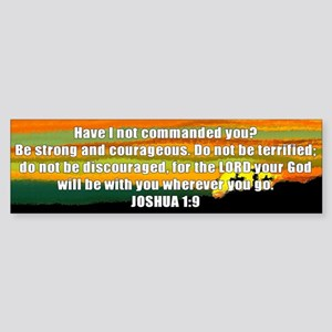Joshua 1:9 Bumper Sticker