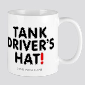 TANK DRIVERS HAT! - GROSS PUSSY FLAPS! Small Mug