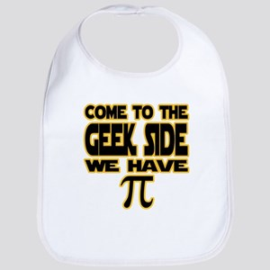 Come to the geek side we have pi Bib