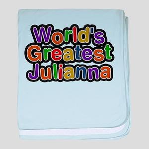 Worlds Greatest Julianna baby blanket