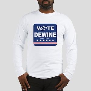Vote Mike DeWine Long Sleeve T-Shirt
