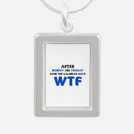 The Calendar Says WTF Silver Portrait Necklace