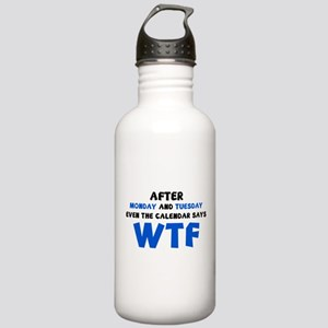 The Calendar Says WTF Stainless Water Bottle 1.0L