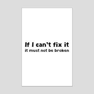If I can't fix it it must not be broken Mini Poste