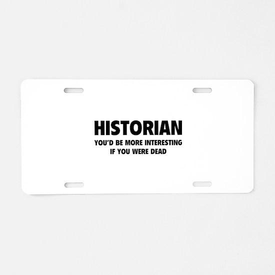 Historian Aluminum License Plate