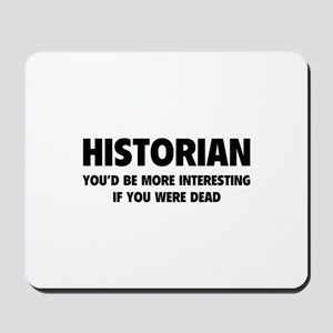 Historian Mousepad