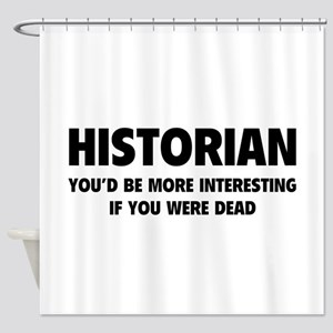 Historian Shower Curtain