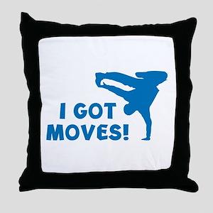 I GOT MOVES! Throw Pillow