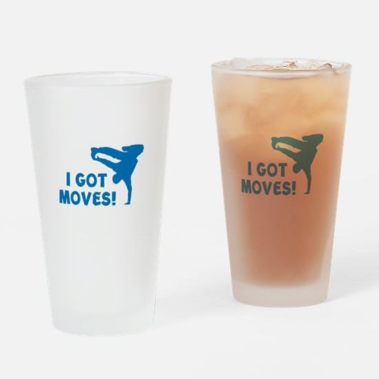 I GOT MOVES! Drinking Glass