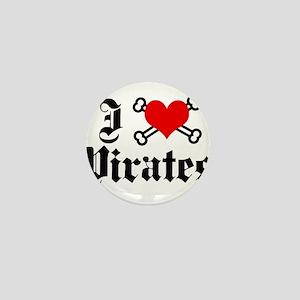 I love pirates Mini Button