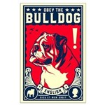 Obey the English Bulldog! Large Poster