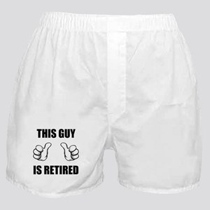 This Guy Is Retired Boxer Shorts