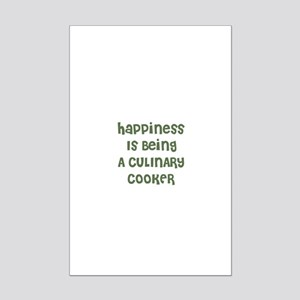 Happiness Is Being A CULINARY Mini Poster Print