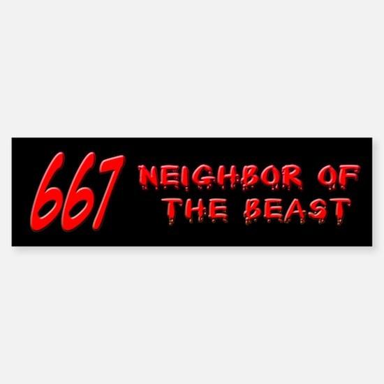 667 Neighbor of the Beast Bumper Bumper Bumper Sticker