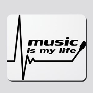 music_is_my_life Mousepad