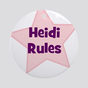 Heidi Rules Ornament (Round)