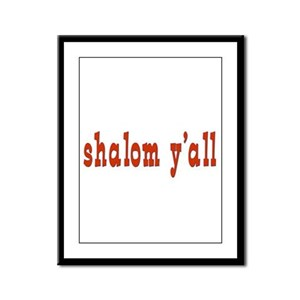 Greetings shalom y'all Framed Panel Print