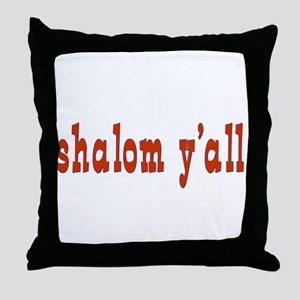Greetings shalom y'all Throw Pillow