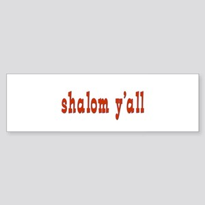 Greetings shalom y'all Bumper Sticker