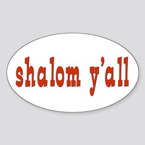 Greetings shalom y'all Oval Sticker